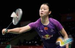 羽球中国女单夺冠难度大 李雪芮已10个月未夺冠