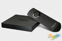 亚马逊新Fire TV功能升级 支持智能家居控制