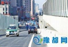 郑州农业路高架正式通车 从南阳路到东区8分钟