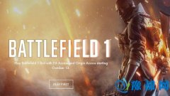 《战地1》提前进入游戏人数超28万 明日正式上市