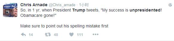 """网友Chris Arnade:So,一个小时前,总统特朗普推文,""""我的成功就是不像个总统!奥巴马法案完啦!"""""""